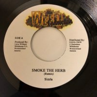 SIZZLA / SMOKE THE HERB