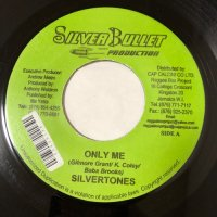 SILVERTONES / ONLY ME