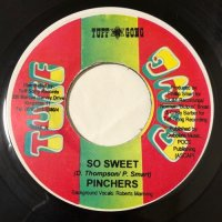PINCHERS / SO SWEET