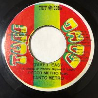 PETER METRO & TANTO METRO / TAKE IT EASY