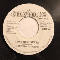 CARLTON & THE SHOES / LOVE ME FOREVER