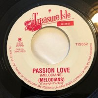 MELODIANS / PASSION LOVE - ALTON ELLIS / LALA MEANS I LOVE