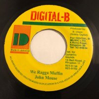 JOHN MOUSE / WE RAGGA MUFFIN