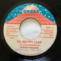 DOREEN SHAFFER / MR. BROWN EYES