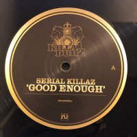 SERIAL KILLAZ / GOOD ENOUGH - JAMAICAN BOY