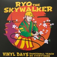RYO THE SKYWALKER / VINYL DAYS