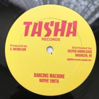 WAYNE SMITH / DANCING MACHINE - GILLY BUCHANAN / ME NO MIX