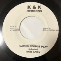 BOB ANDY / GAMES PEOPLE PLAY - JOHN HOLT / TALKING LOVE