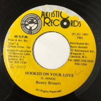 BUNNY BRISSETT / HOOKED ON YOUR LOVE