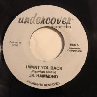 JUNIOR HAMMOND / I WANT YOU BACK