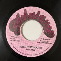 SANCHEZ / SWEETEST SOUND
