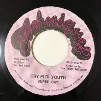 SUPER CAT / CRY FI DI YOUTH