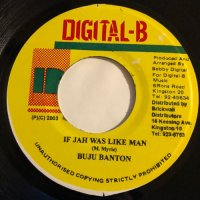 BUJU BANTON / IF JAH WAS LIKE MAN