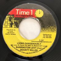 BARRINGTON LEVY & BOUNTY KILLER / LIVING DANGEROUSLY