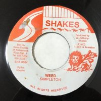 SIMPLETON / WEED - SIMPLETON & ANTHONY SHAKES / BLACK WOMAN