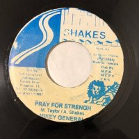 MIKEY GENERAL / PRAY FOR STRENGH