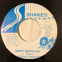 ANTHONY SHAKES / HAPPY EARTH DAY