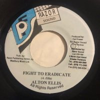 ALTON ELLIS / FIGHT TO ERADICATE