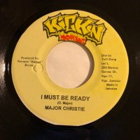 MAJOR CHRISTIE / I MUST BE READY