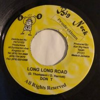 DON T / LONG LONG ROAD