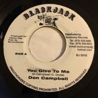 DON CAMPBELL / YOU GIVE TO ME