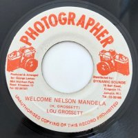 LOU GROSSETT / WELCOME NELSON MANDELA