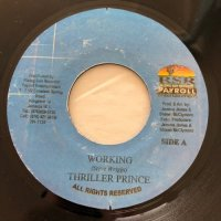 THRILLER PRINCE / WORKING