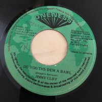 JIMMY CLIFF / DE YOUTHS DEM A BAWL