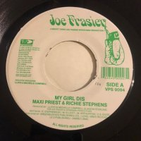 MAXI PRIEST & RICHIE STEPHENS / MY GIRL DIS