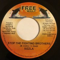 SIZZLA / STOP THE FIGHTING BROTHERS - KANANGA / BASE ON YOU