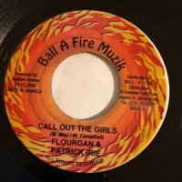 FLOURGAN & PATRICK IRIE / CALL OUT THE GIRLS