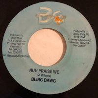 BLING DAWG / NUH PRAISE WE - MONSTER TWIN / CONDOM SEX