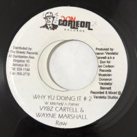 VYBZ KARTEL & WAYNE MARSHALL / WHY YU DOING IT