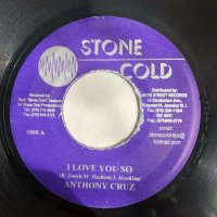 ANTHONY CRUZ / I LOVE YOU SO - GENERAL B / RESPECT