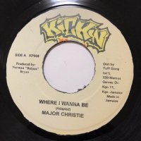 MAJOR CHRISTIE / WHERE I WANNA BE - DELLY RANKS / CHECK YUH