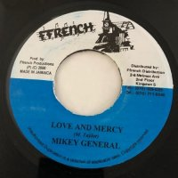 MIKEY GENERAL / LOVE AND MERCY