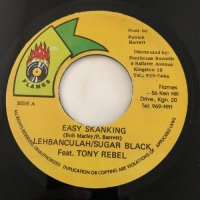 LEHBANCULAH, SUGAR BLACK, TONY REBEL / EASY SKANKING