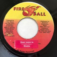 SIZZLA / YOUR LOVE IS