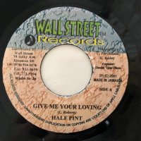 HALF PINT / GIVE ME YOUR LOVING