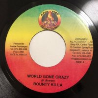 BOUNTY KILLA / WORLD GONE CRAZY