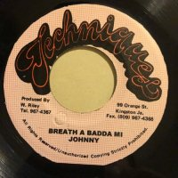 JOHNNY P / BREATH A BADDA MI