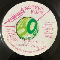 COURTNEY MELODY / GIRL YOU TURN ME ON