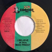 MAXI PRIEST / I BELIEVE