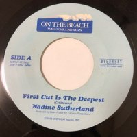 NADINE SUTHERLAND / FIRST CUT IS THE DEEPEST