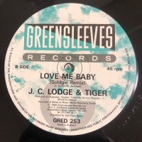 TIGER & J.C. LODGE / LOVE ME BABY