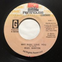 BUJU BANTON / WHY BUJU LOVE YOU