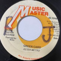PETER METRO / GREEN CARD