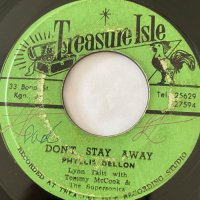 PHILLIS DILLON / DON'T STAY AWAY - LYNN TAITT / LARA'S THEME
