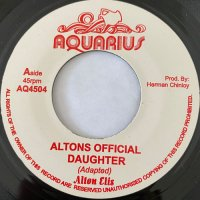 ALTON ELLIS / ALTONS OFFICIAL DAUGHTER