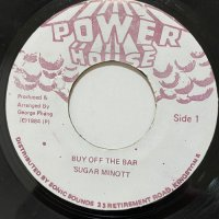 SUGAR MINOTT / BUY OFF THE BAR